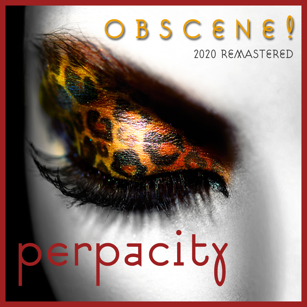 Obscene remastered